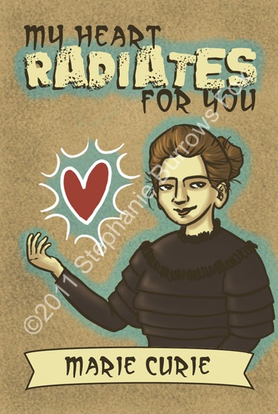 Marie Curie Valentine, by Stephoodle @ Etsy.com